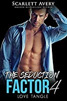 Love Tangle (The Seduction Factor #4)