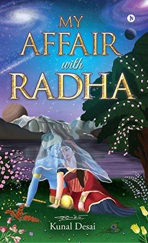 My Affair With Radha By Kunal Desai