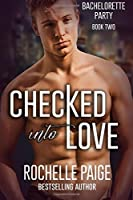 Checked Into Love (Bachelorette Party) (Volume 2)