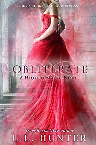 Obliterate (Hidden Magic #3)