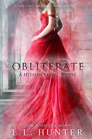 Obliterate (Hidden Magic #3)