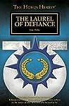 The Laurel of Defiance (The Horus Heresy #Short Story)