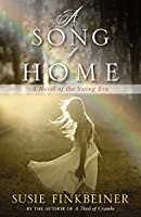 A Song of Home: A Novel of the Swing Era