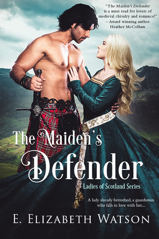 The Maiden's Defender by E. Elizabeth Watson