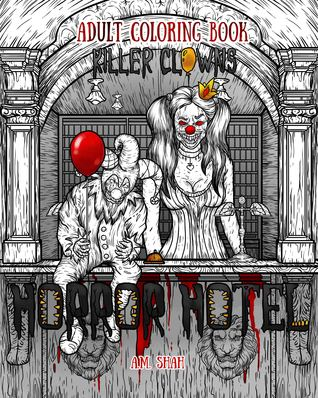 Adult Coloring Book Horror Hotel: Killer Clowns