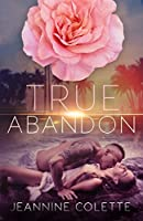True Abandon (Abandon Collection, #4)