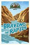Braving the Rapids (Rocky Mountain Boys #2)
