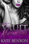 Redemption: Part One (The Vault, #1)