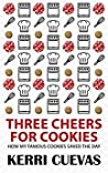 Three Cheers for Cookies