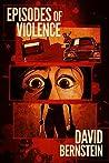Episodes of Violence