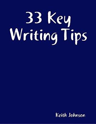 33 Key Writing Tips