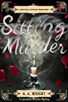 Sitting Murder by A.J. Wright
