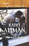 Making It Right (Castle Creek, #5) audiobook download free