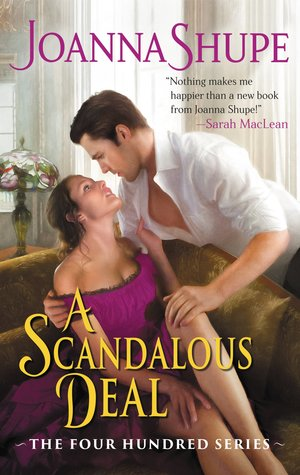 A Scandalous Deal (The Four Hundred, #2)