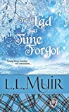 The Lad That Time Forgot: (Book 6) (The Curse of Clan Ross)