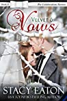 Book cover for Velvet & Vows (The Celebration Series Book 13)