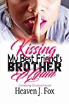 Kissing My Best Friend's Brother Again (Kissing Cousins Book 3)