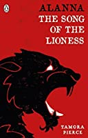 Alanna: The Song of the Lioness (Puffin Modern Classics)