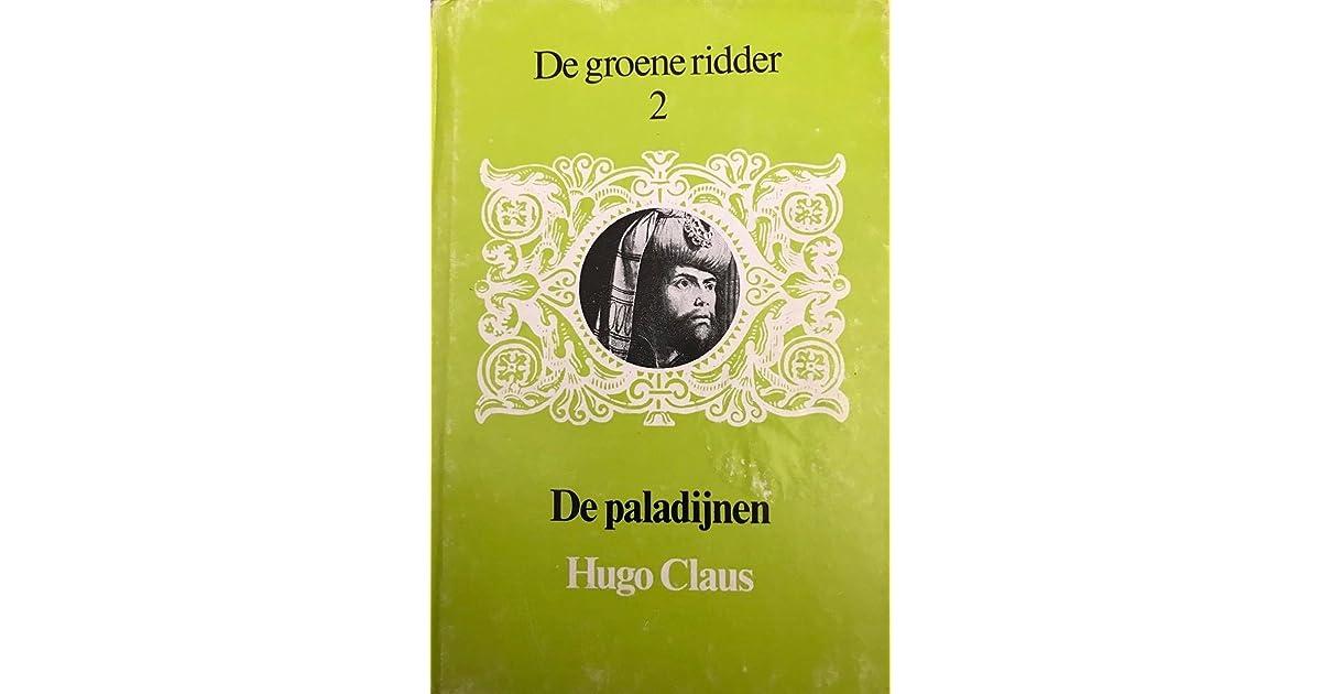 De Groene Ridder En De Paladijnen By Hugo Claus