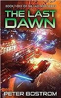 The Last Dawn (The Last War, #3)