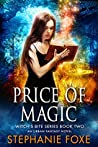 Price of Magic (Witch's Bite, #2)