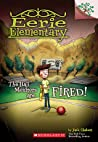 The Hall Monitors Are Fired!: A Branches Book (Eerie Elementary #8)