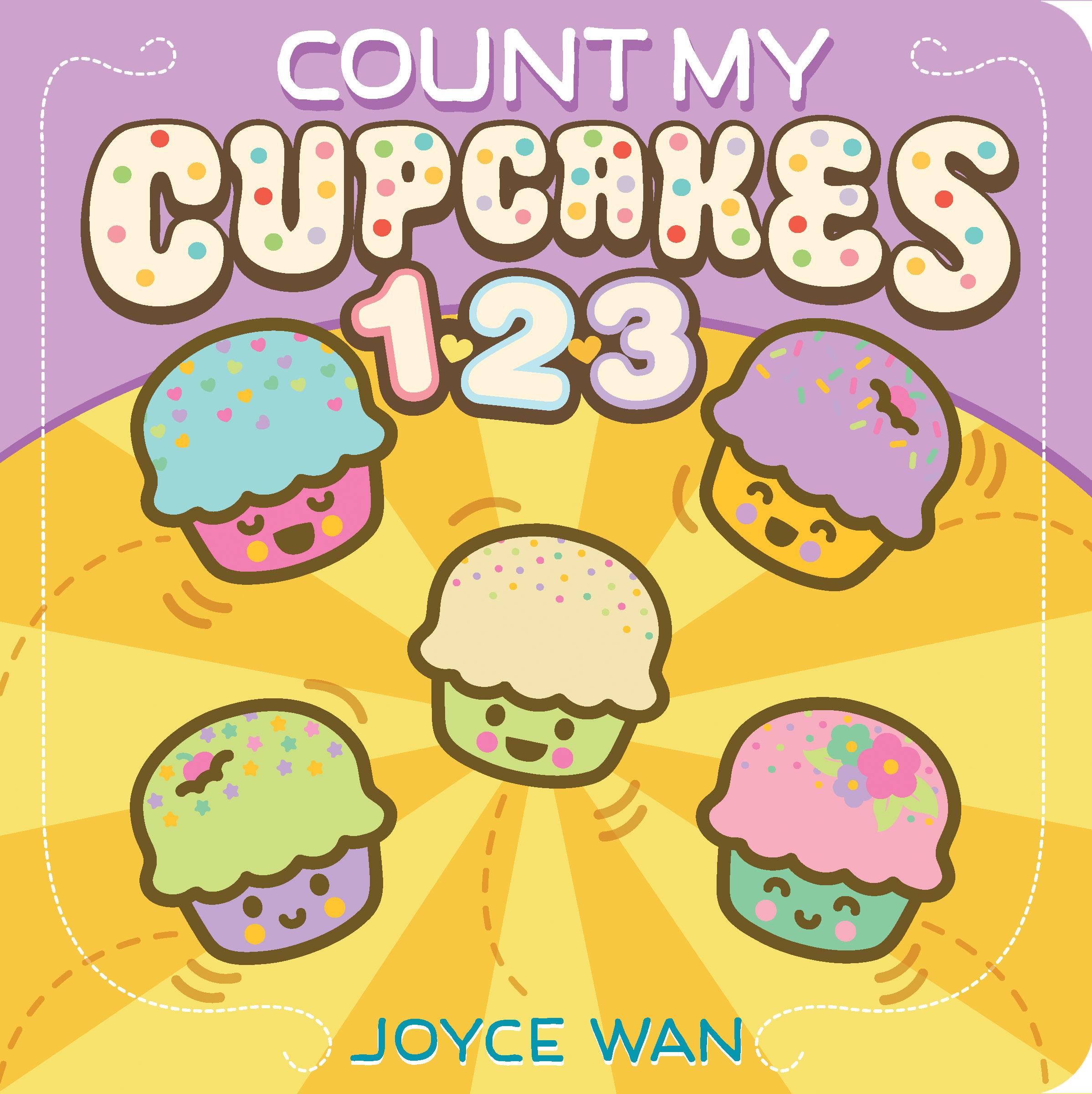 Count My Cupcakes 123 Joyce Wan