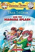 Thea Stilton and the Niagara Splash (Thea Stilton #27): A Geronimo Stilton Adventure