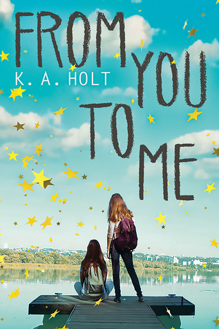 From You to Me by K.A. Holt