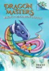 Waking the Rainbow Dragon: A Branches Book (Dragon Masters #10)