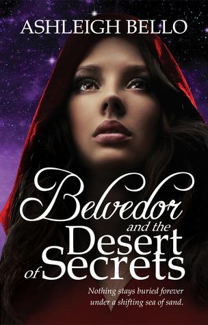 Belvedor and the Desert of Secrets (Belvedor Saga, #3)