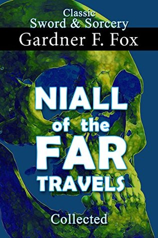 Niall of the Far Travels Collected