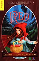 Red: Cuộc Phiêu Lưu Của Cô Bé Quàng Khăn Đỏ