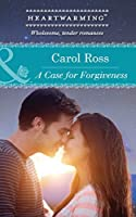 A Case for Forgiveness (Seasons of Alaska #1)