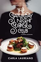 The Saturday Night Supper Club
