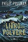 Il Libro della Polvere by Philip Pullman