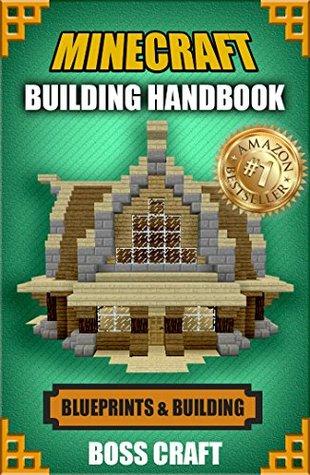 Minecraft: Building Handbook: Ultimate House Blueprints and
