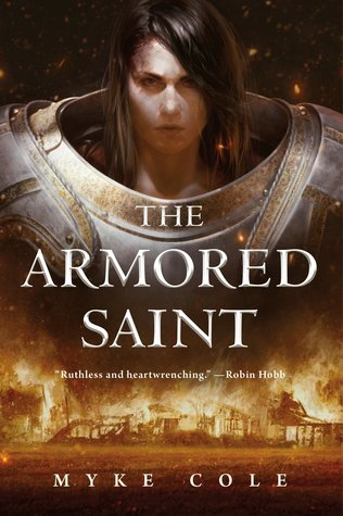 The Armored Saint by Myke Cole
