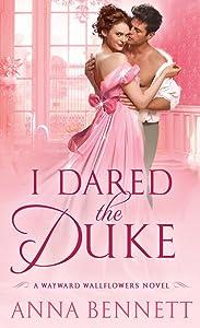 I Dared the Duke (The Wayward Wallflowers, #2)