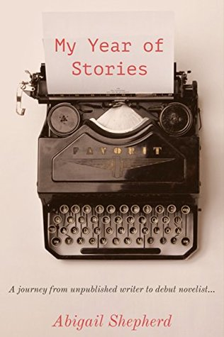 My Year of Stories by Abigail Shepherd