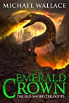 The Emerald Crown (The Red Sword Trilogy #3)