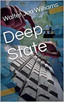 Deep State (Dagmar Shaw #2)