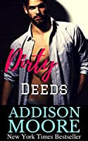 Dirty Deeds (Low Down & Dirty #3)