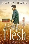 A Heart of Flesh: An Arrow's Flight Novella (Arrow's Flight Novellas Book 2)
