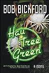 Hau Tree Green (Kahlo and Crowe Mysteries #2)