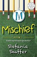 Mischief (Mischief Series Book 1)