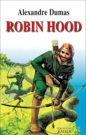 The Prince Of Thieves Tales Of Robin Hood By Alexandre Dumas 1 By Alexandre Dumas