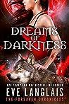 Dreams of Darkness (The Forsaken Chronicles, #1)