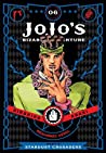 JoJo's Bizarre Adventure: Part 3—Stardust Crusaders, Vol. 6 (Jojonium Editon, #13)