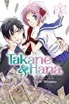 Takane & Hana, Vol. 1 by Yuki Shiwasu